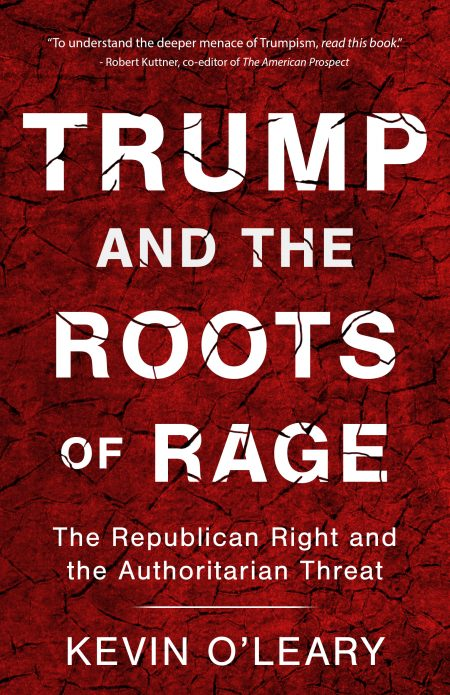 """Kevin O'Leary's book """"Trump and the Roots of Rage"""" 2016"""